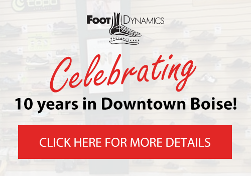 foot dynamics celebrating 10 years in downtown boise! click here